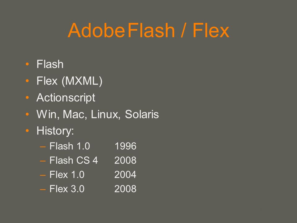 Adobe Flash / Flex Flash Flex (MXML) Actionscript