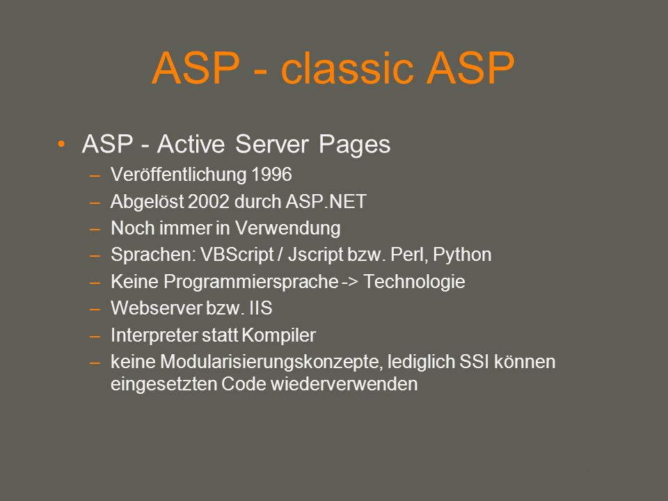 ASP - classic ASP ASP - Active Server Pages Veröffentlichung 1996