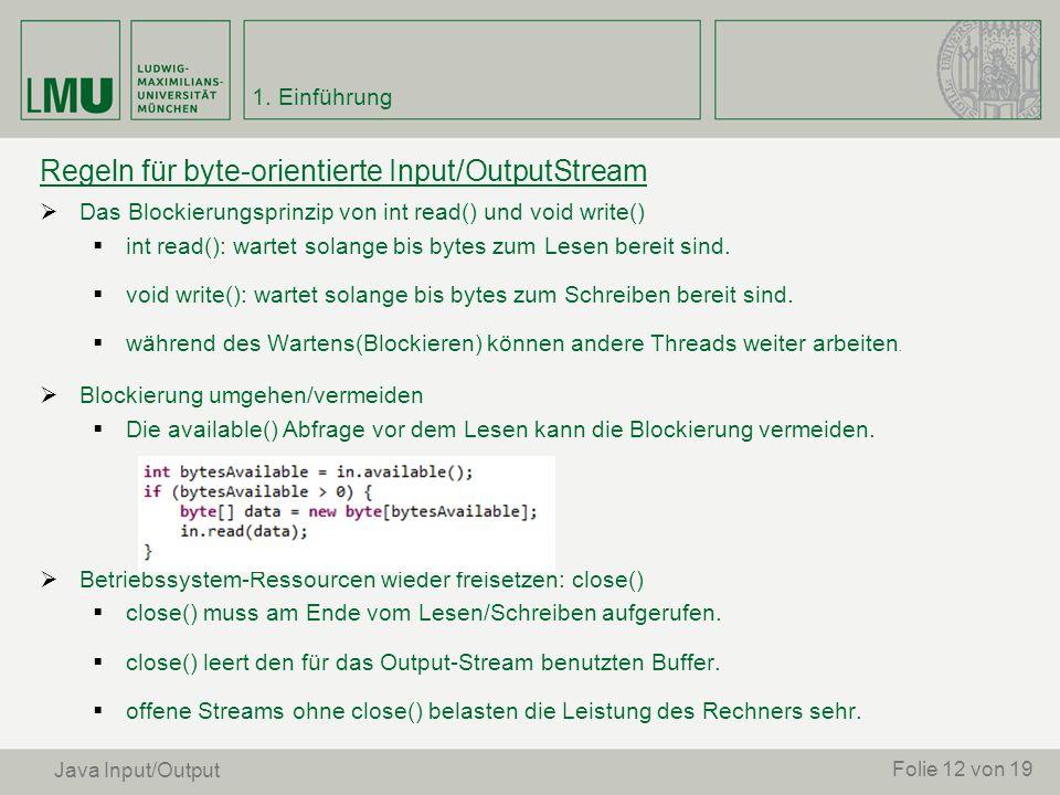 Regeln für byte-orientierte Input/OutputStream