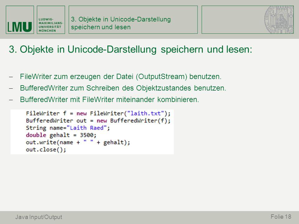 3. Objekte in Unicode-Darstellung speichern und lesen