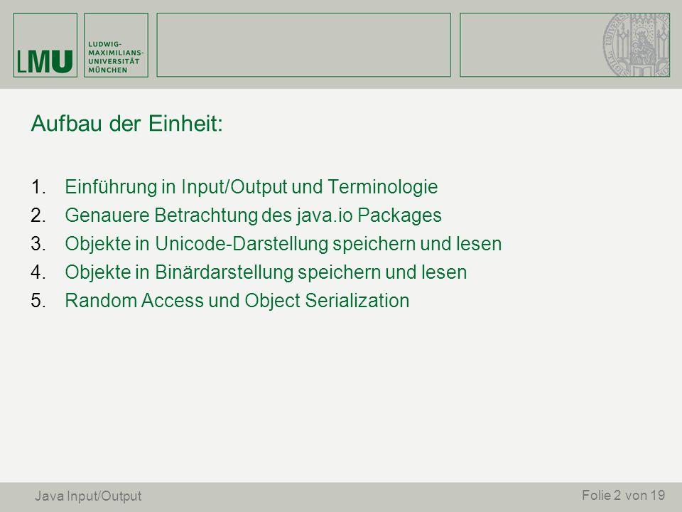 Aufbau der Einheit: Einführung in Input/Output und Terminologie