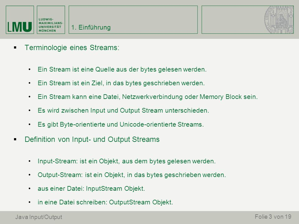 Terminologie eines Streams: