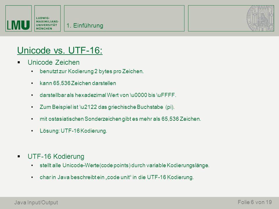 Unicode vs. UTF-16: Unicode Zeichen UTF-16 Kodierung 1. Einführung