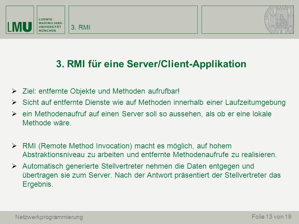 3. RMI für eine Server/Client-Applikation