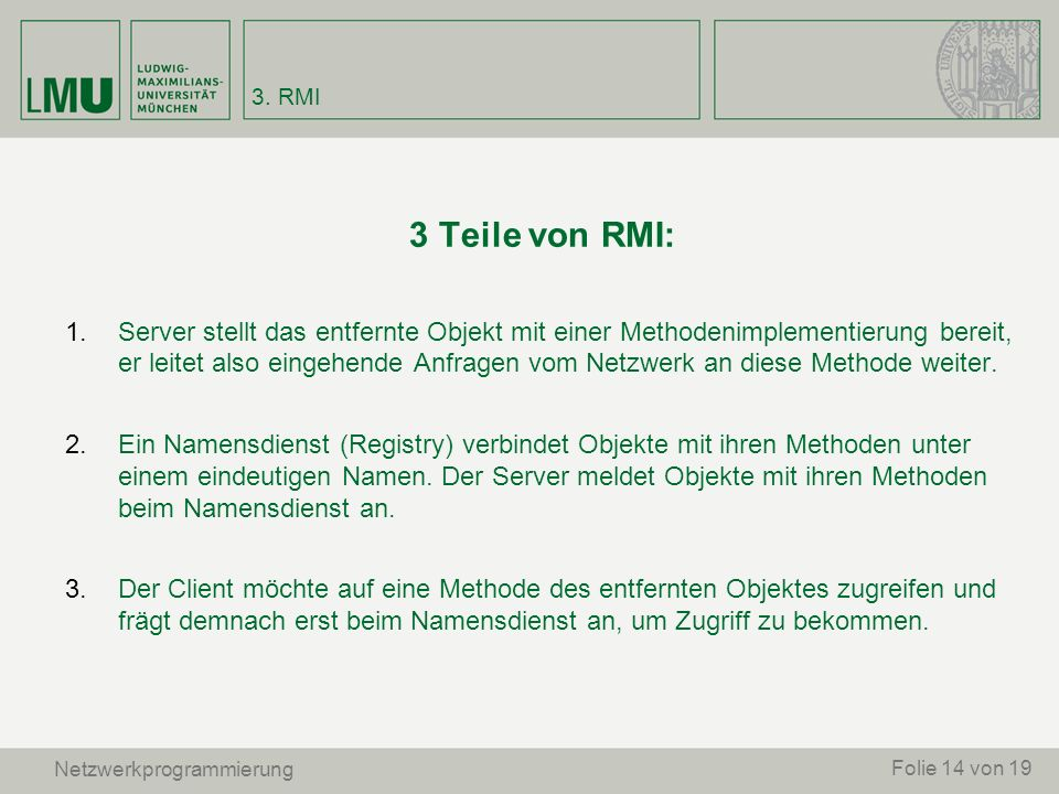 3. RMI 3 Teile von RMI: