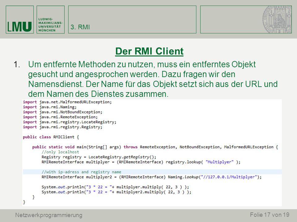 3. RMI Der RMI Client.