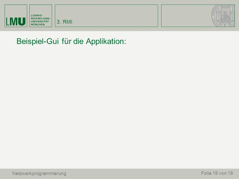 Beispiel-Gui für die Applikation: