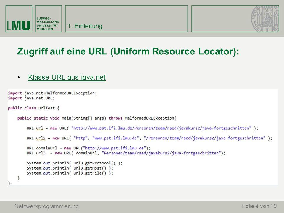 Zugriff auf eine URL (Uniform Resource Locator):