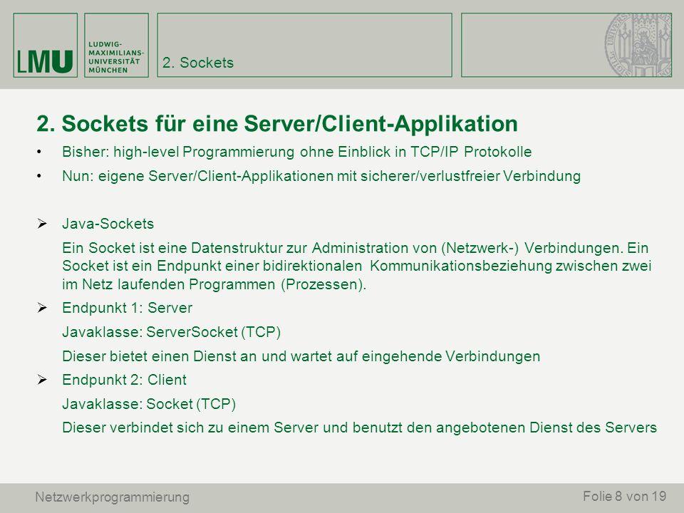 2. Sockets für eine Server/Client-Applikation