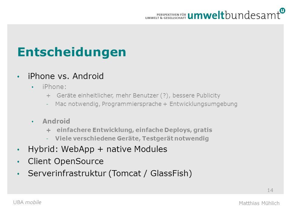 Entscheidungen iPhone vs. Android Hybrid: WebApp + native Modules
