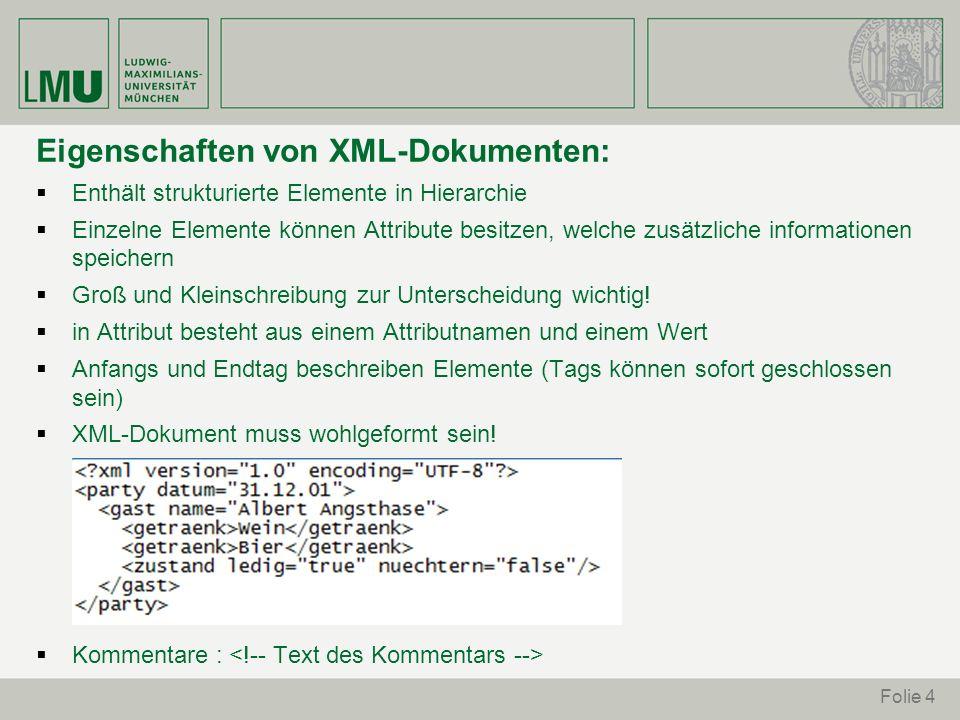 Eigenschaften von XML-Dokumenten: