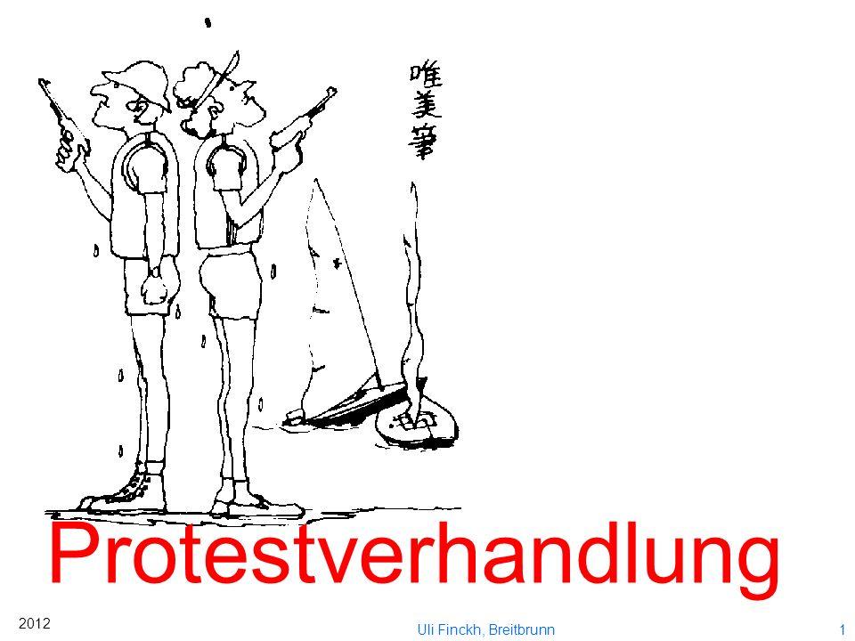 Protestverhandlung 2012 Uli Finckh, Breitbrunn