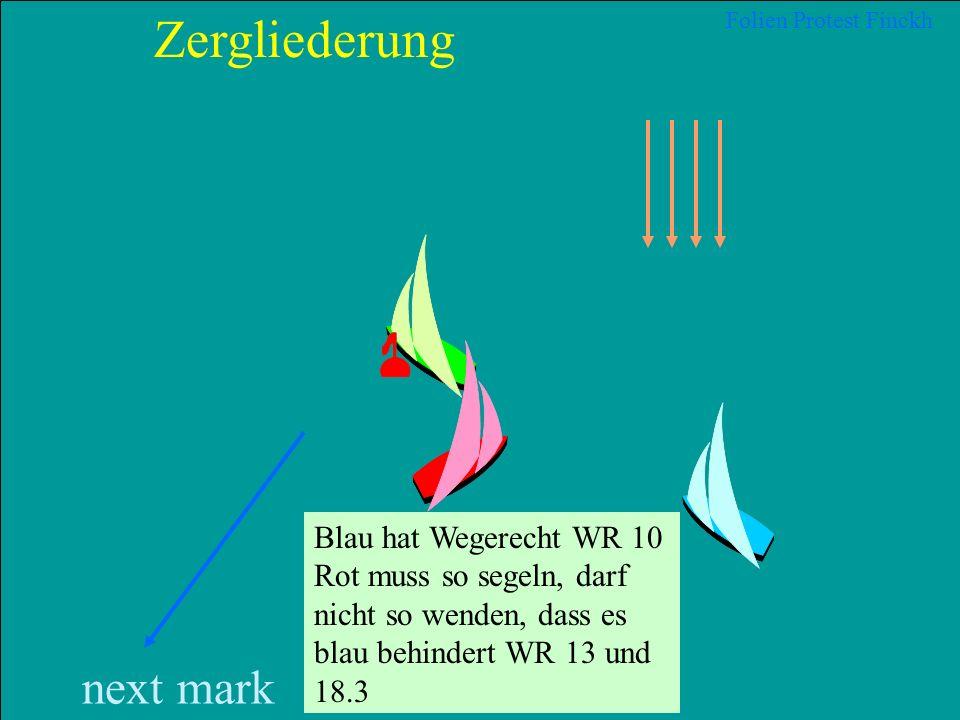 Zergliederung next mark Blau hat Wegerecht WR 10