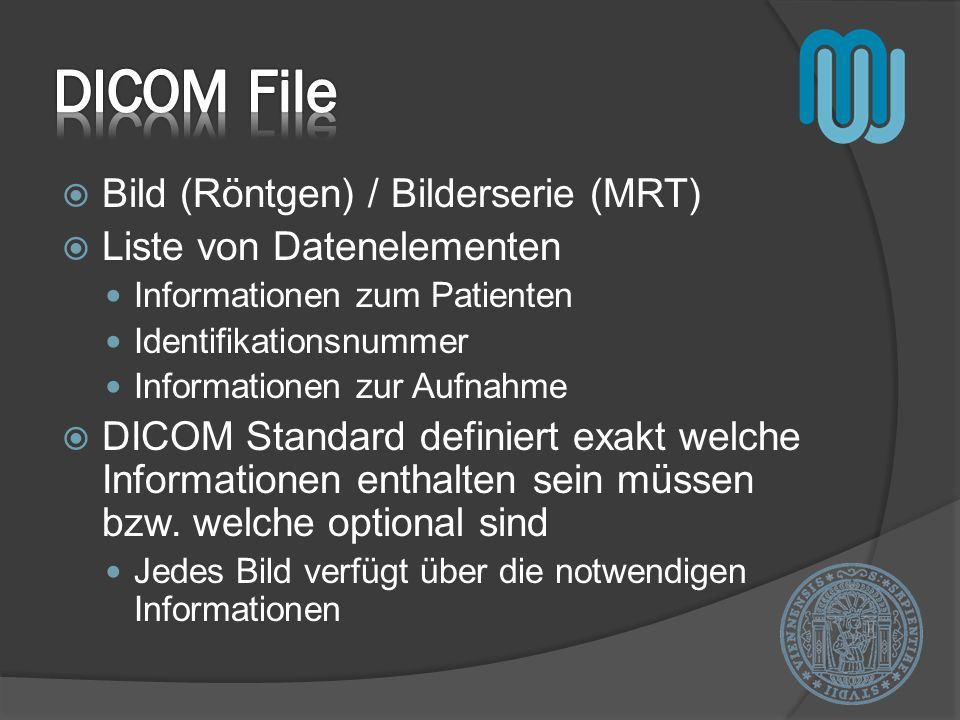 DICOM File Bild (Röntgen) / Bilderserie (MRT) Liste von Datenelementen