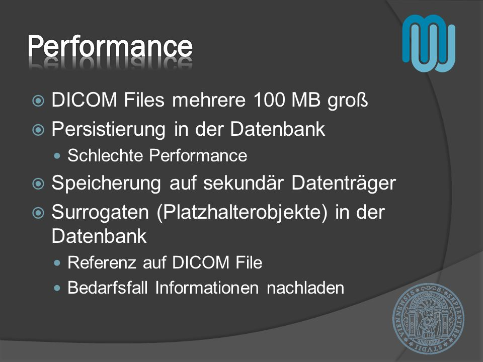 Performance DICOM Files mehrere 100 MB groß