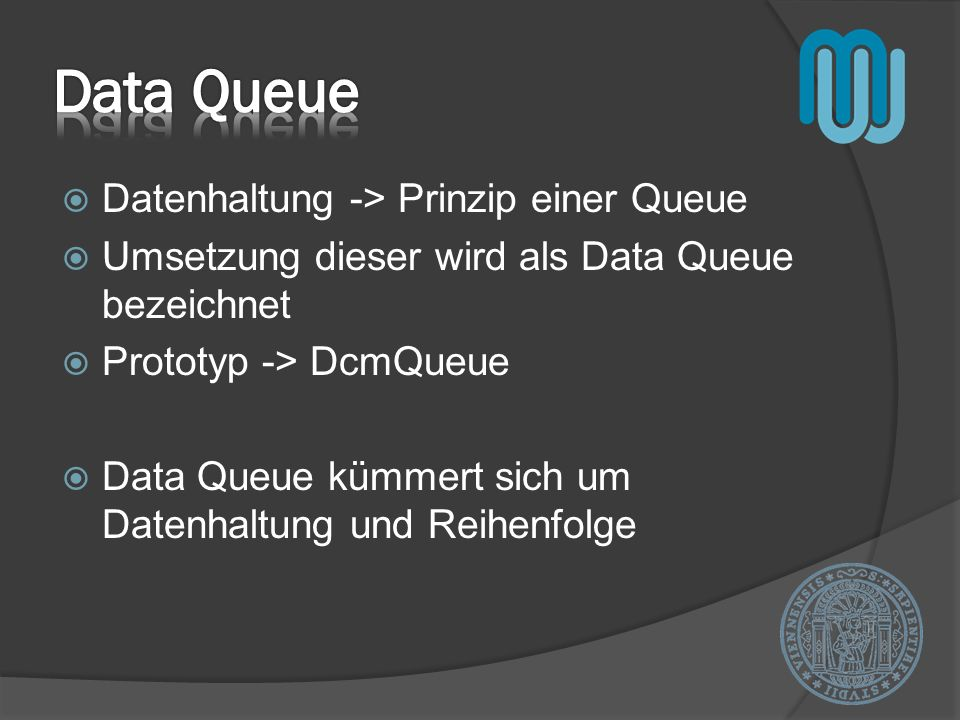 Data Queue Datenhaltung -> Prinzip einer Queue