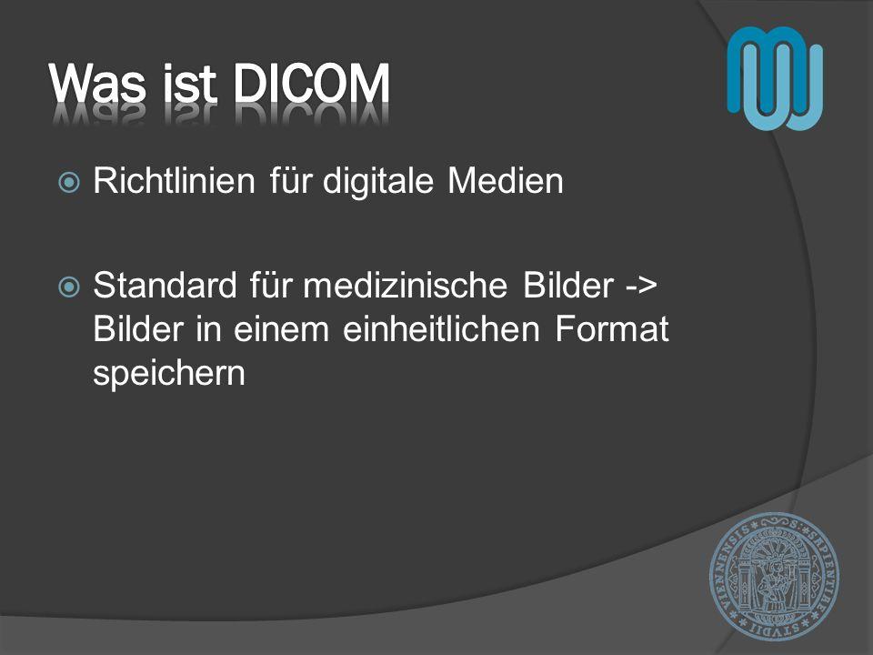 Was ist DICOM Richtlinien für digitale Medien