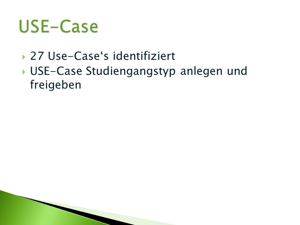 USE-Case 27 Use-Case's identifiziert