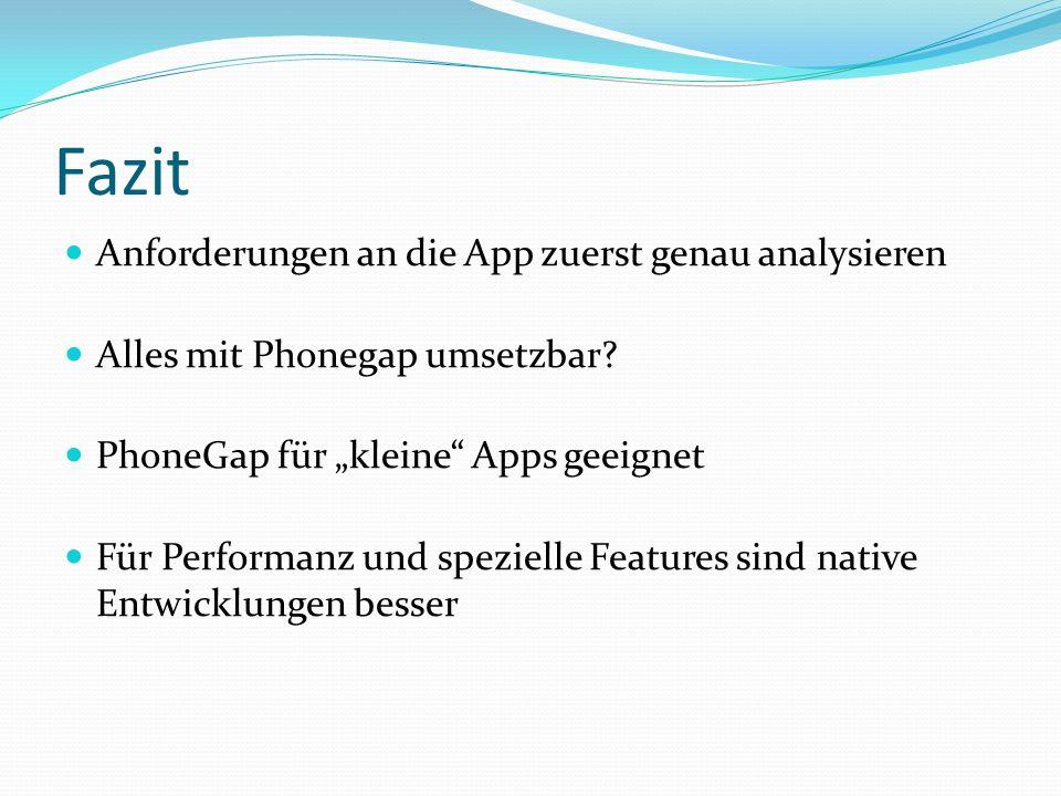 Fazit Anforderungen an die App zuerst genau analysieren