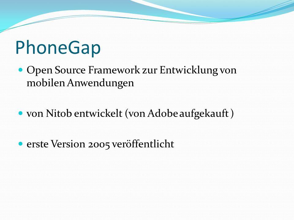 PhoneGap Open Source Framework zur Entwicklung von mobilen Anwendungen