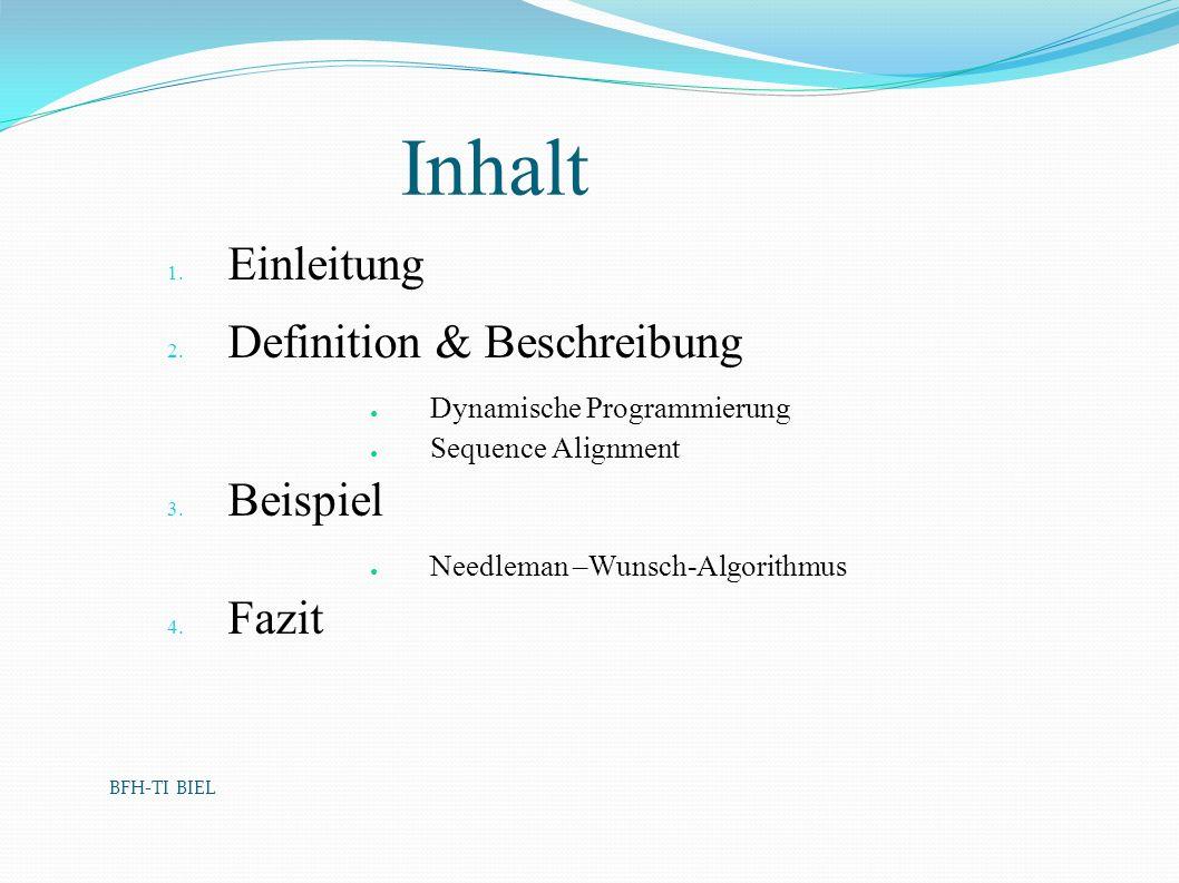 Inhalt Einleitung Definition & Beschreibung Beispiel Fazit