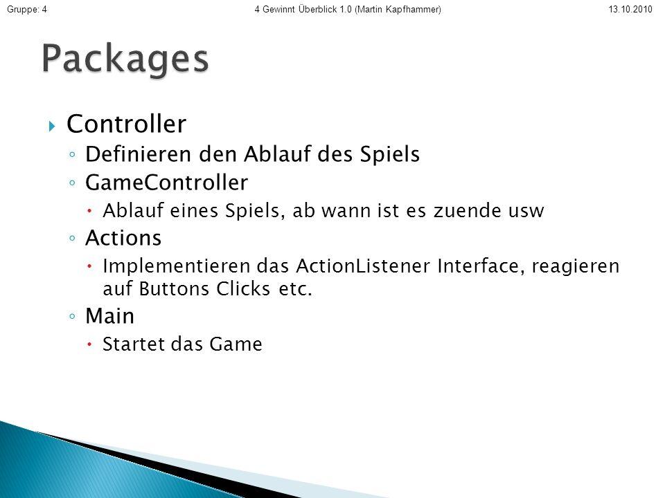 Packages Controller Definieren den Ablauf des Spiels GameController