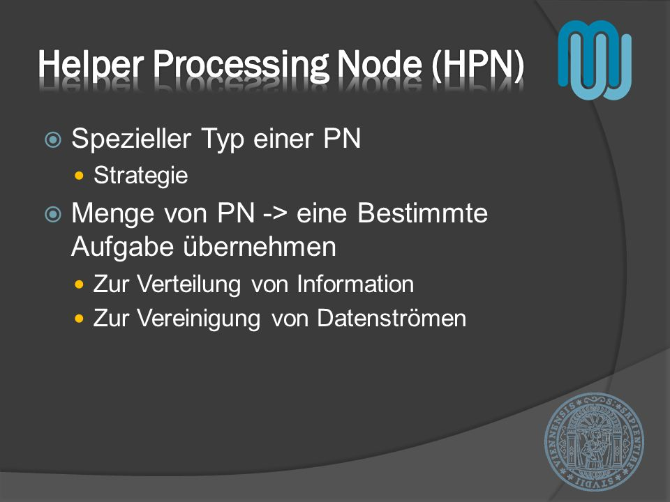 Helper Processing Node (HPN)