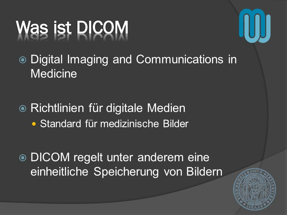 Was ist DICOM Digital Imaging and Communications in Medicine
