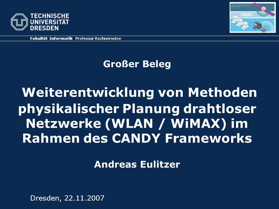 physikalischer Planung drahtloser Netzwerke (WLAN / WiMAX) im