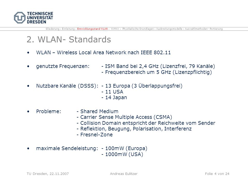 2. WLAN- Standards WLAN – Wireless Local Area Network nach IEEE 802.11