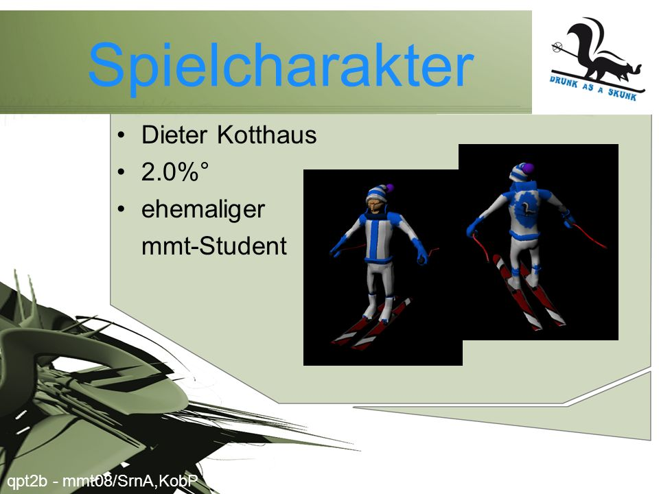 Spielcharakter Dieter Kotthaus 2.0%° ehemaliger mmt-Student