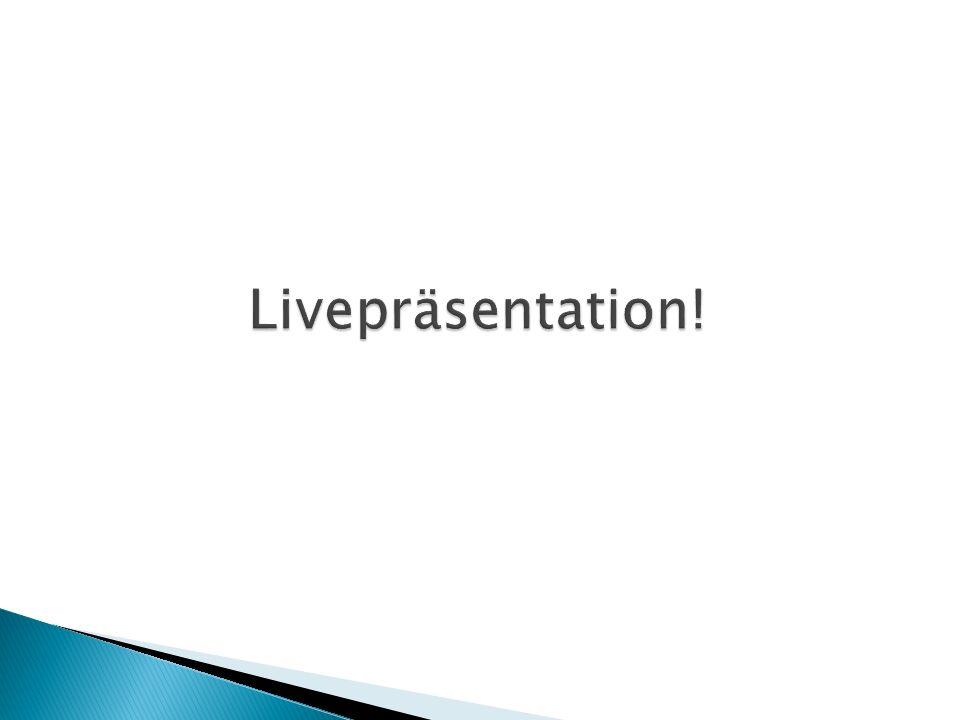 Livepräsentation!