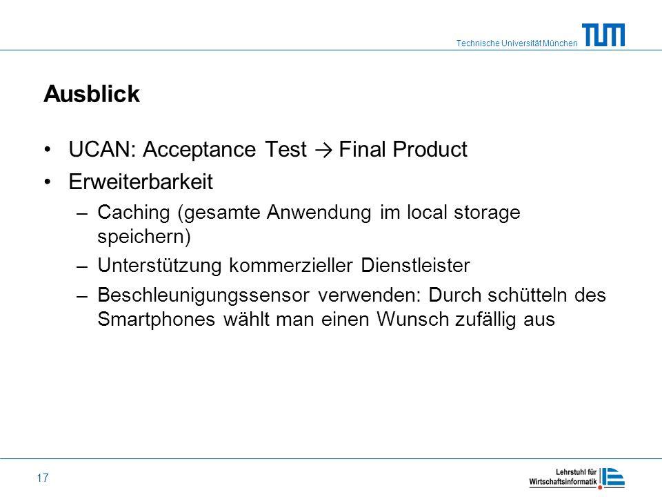 Ausblick UCAN: Acceptance Test → Final Product Erweiterbarkeit
