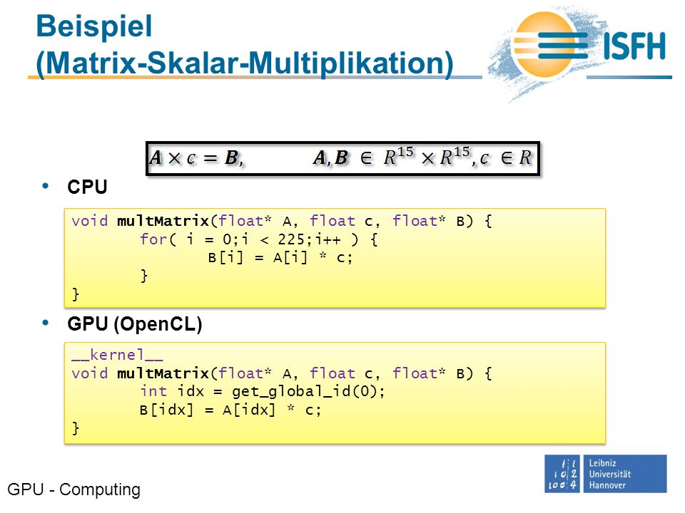 Beispiel (Matrix-Skalar-Multiplikation)