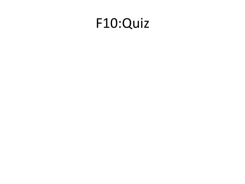 F10:Quiz