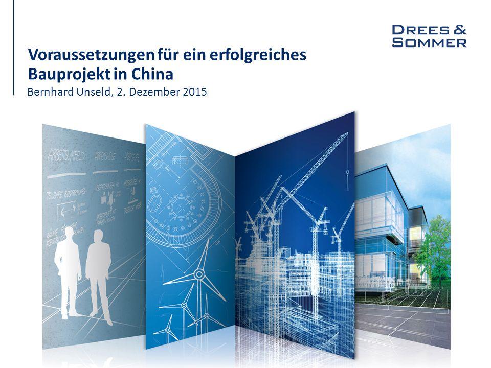 Voraussetzungen für ein erfolgreiches Bauprojekt in China