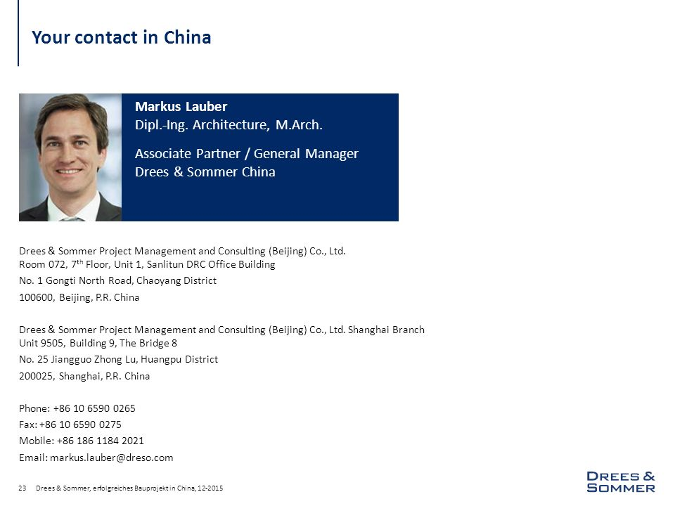 Your contact in China Markus Lauber Dipl.-Ing. Architecture, M.Arch.