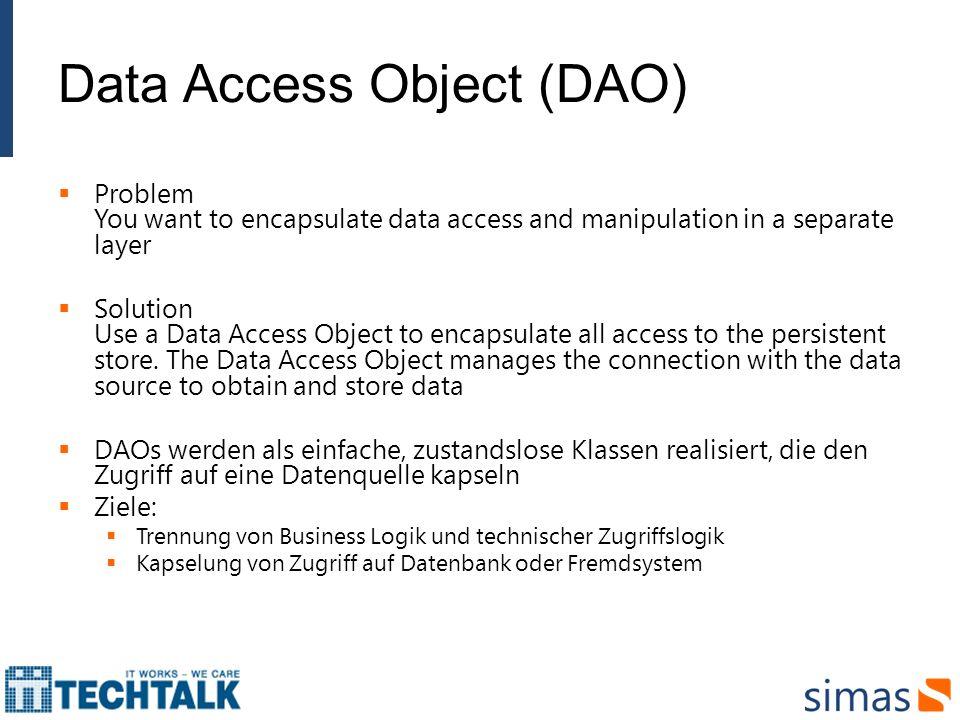 Data Access Object (DAO)