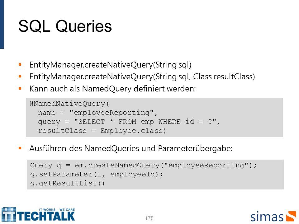 SQL Queries EntityManager.createNativeQuery(String sql)