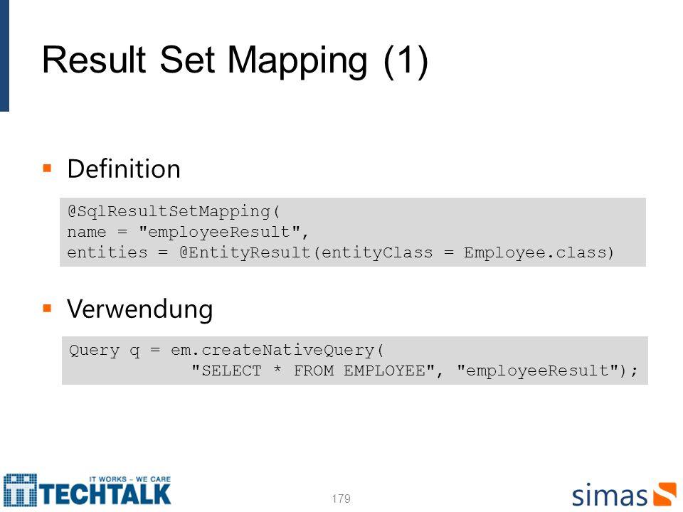 Result Set Mapping (1) Definition Verwendung