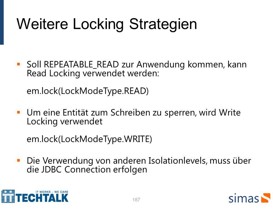 Weitere Locking Strategien