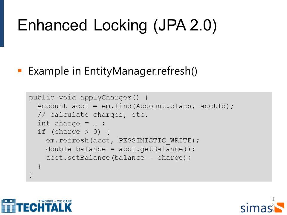 Enhanced Locking (JPA 2.0)