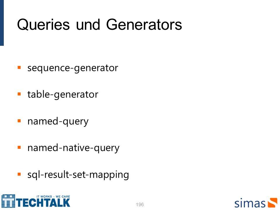 Queries und Generators