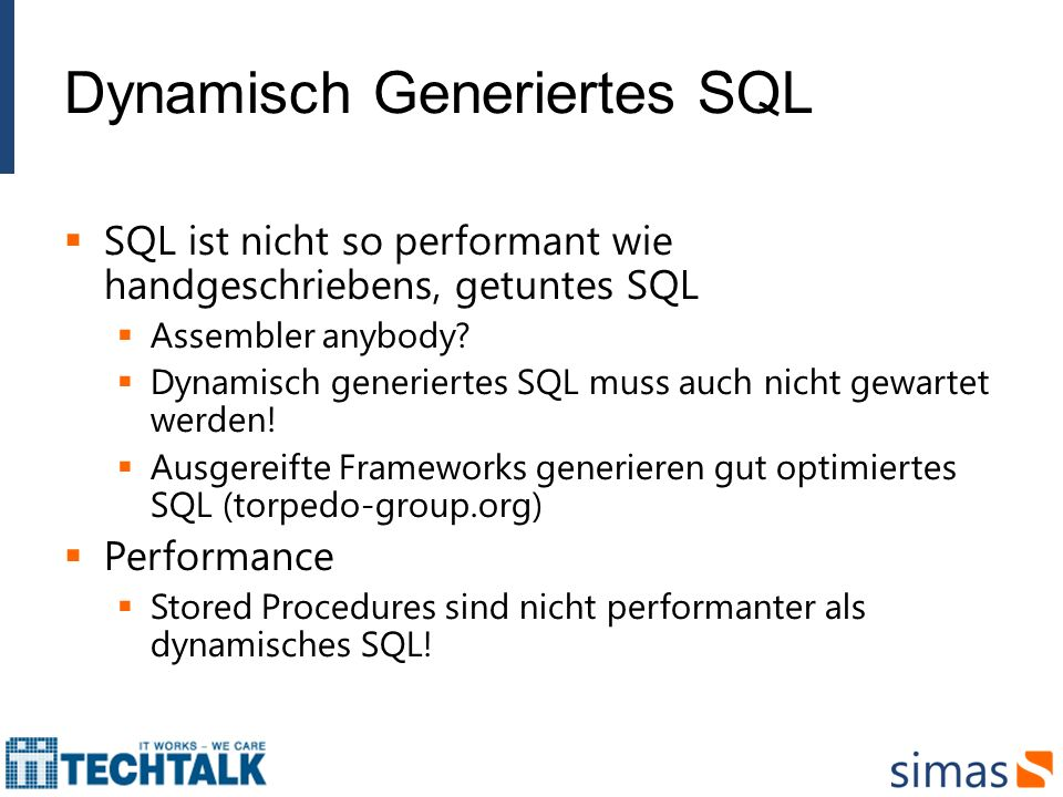 Dynamisch Generiertes SQL