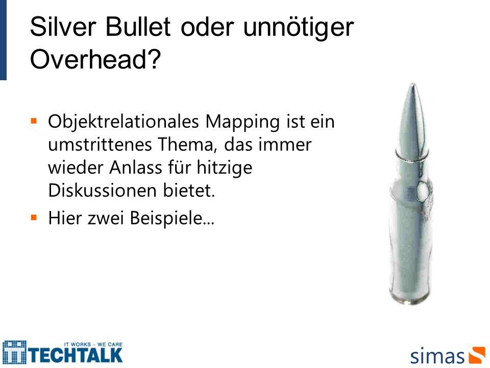 Silver Bullet oder unnötiger Overhead