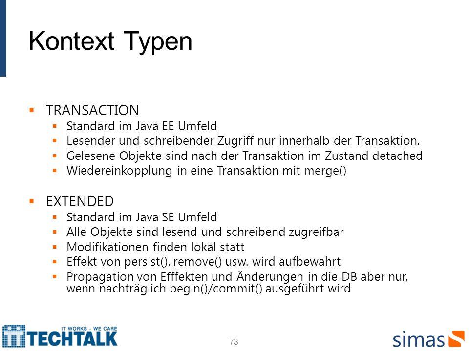 Kontext Typen TRANSACTION EXTENDED Standard im Java EE Umfeld
