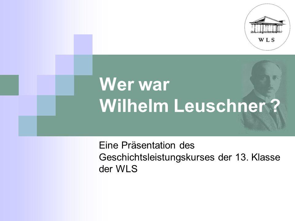 Wer war Wilhelm Leuschner