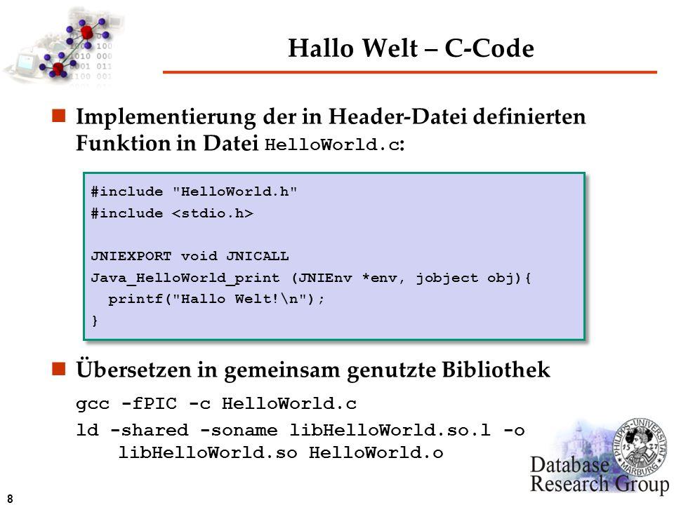 Hallo Welt – C-Code Implementierung der in Header-Datei definierten Funktion in Datei HelloWorld.c:
