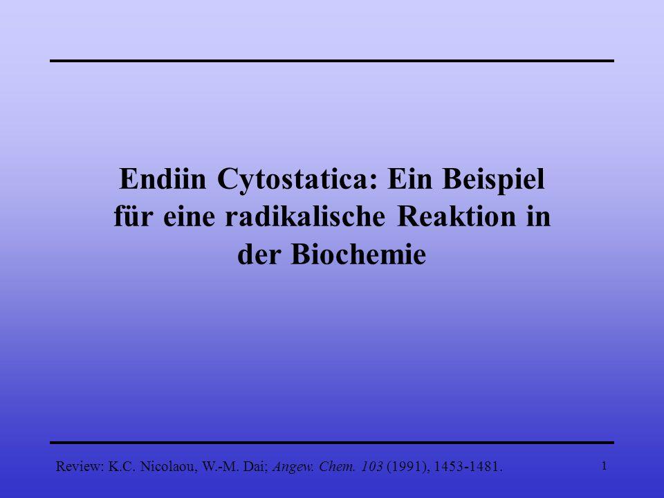 Endiin Cytostatica: Ein Beispiel für eine radikalische Reaktion in der Biochemie