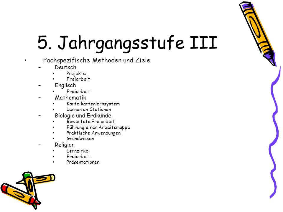 5. Jahrgangsstufe III Fachspezifische Methoden und Ziele Deutsch